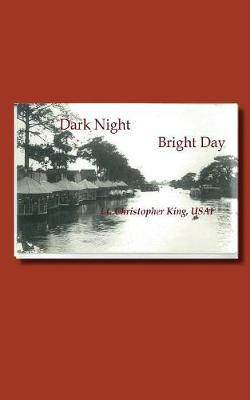 Dark Night Bright Day (Paperback)
