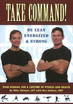 Take Command! be Lean, Energized & Strong (Paperback)