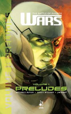 WARS(t): The Battle of Phobos (Vol.1) - Preludes (Paperback)