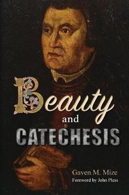 Beauty and Catechesis (Paperback)