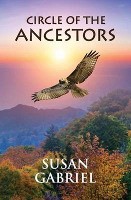 Circle of the Ancestors - A Native American Hero's Journey (Paperback)