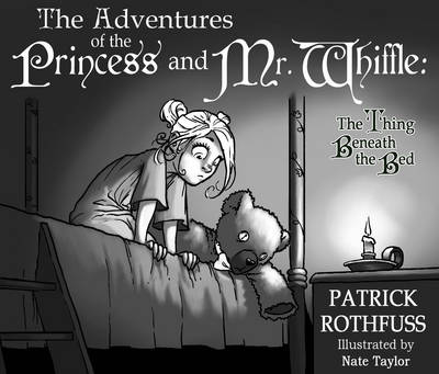The Adventures of the Princess and Mr. Whiffle: The Thing Beneath the Bed (Paperback)