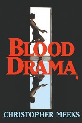Blood Drama (Paperback)
