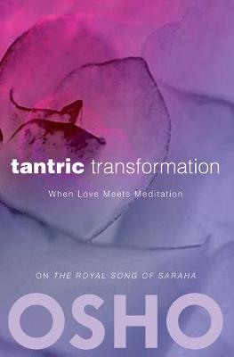 Tantric Transformation: When Love Meets Meditation (Paperback)