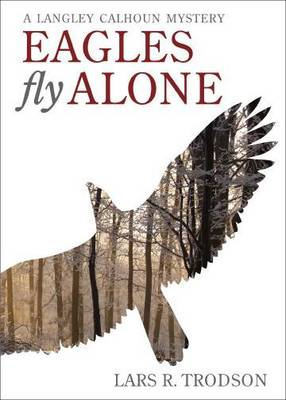 Eagles Fly Alone (Paperback)