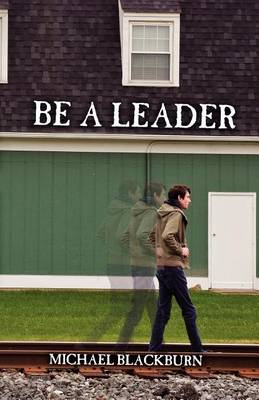Be a Leader (Paperback)