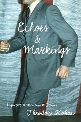 Echoes and Markings (Paperback)