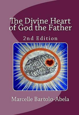 The Divine Heart of God the Father (Paperback)