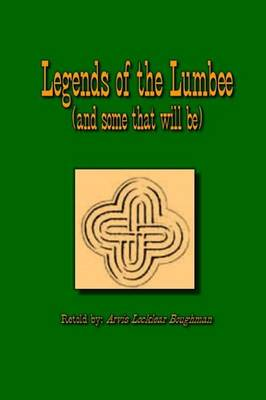 Legends of the Lumbee (and Some That Will Be) (Paperback)