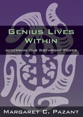 Genius Lives Within (Paperback)
