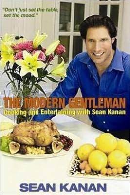 Modern Gentleman: Cooking & Entertaining with Sean Kanan (Paperback)