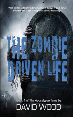 The Zombie-Driven Life: What in The Apocalypse Am I Here For? (Paperback)