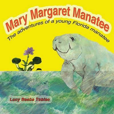 Mary Margaret Manatee (Paperback)