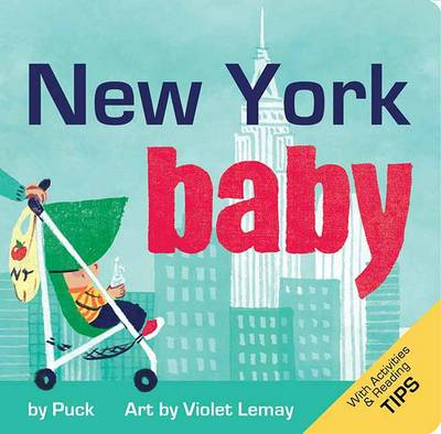 New York Baby: A Local Baby Book - Local Baby Books (Board book)