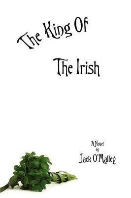 The King Of The Irish (Paperback)
