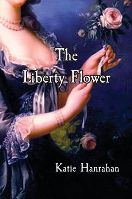 The Liberty Flower (Paperback)