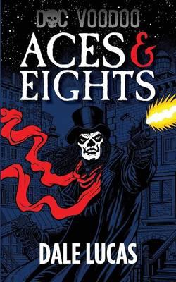 Doc Voodoo: Aces & Eights (Paperback)