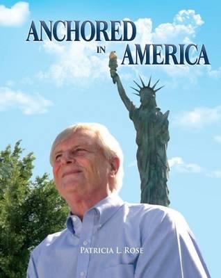 Anchored in America (Hardback)