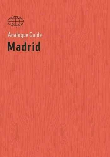 Analogue Guide Madrid (Paperback)
