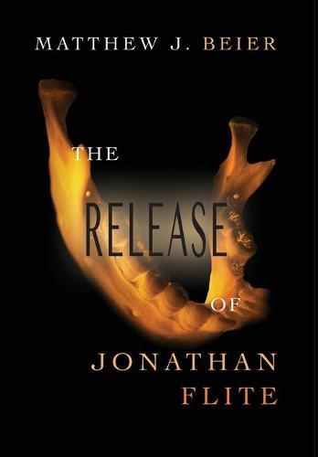 The Release of Jonathan Flite - Jonathan Flite 2 (Hardback)