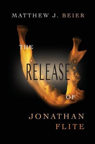 The Release of Jonathan Flite - Jonathan Flite 2 (Paperback)