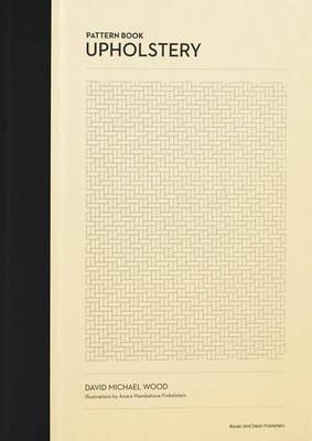 Pattern Book of Upholstery (Hardback)