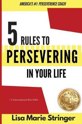 5 Rules to Persevering in Your Life (Paperback)