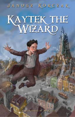 Kaytek the Wizard (Hardback)