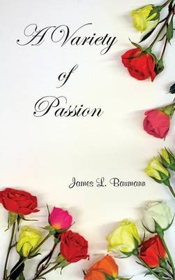 A Variety of Passion (Hardback)