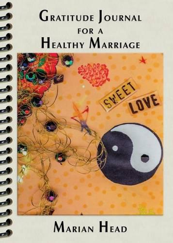 Gratitude Journal for a Healthy Marriage (Paperback)