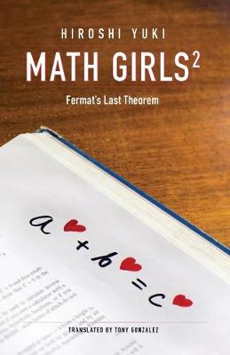 Math Girls 2: Fermat's Last Theorem (Paperback)