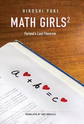 Math Girls 2: Fermat's Last Theorem (Hardback)