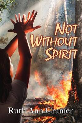 Not Without Spirit (Paperback)