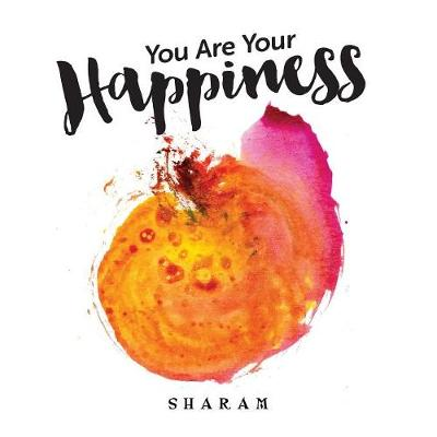 You Are Your Happiness (Paperback)