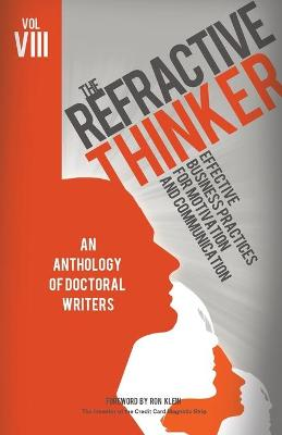 The Refractive Thinker(c): Vol VIII: Effective Business Practices for Motivation and Communication (Paperback)