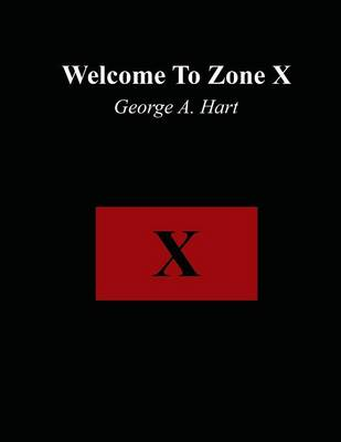 Welcome to Zone X (Paperback)