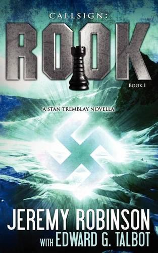Callsign: Rook- Book 1 (a Stan Tremblay - Chess Team Novella) - Jack Sigler Thrillers (Paperback)