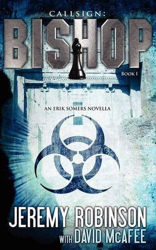 Callsign: Bishop - Book 1 (an Erik Somers - Chess Team Novella) - Jack Sigler Thrillers (Paperback)