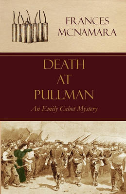 Death at Pullman - Emily Cabot Mysteries (Paperback)