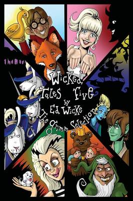 Wicked Tales Five: The Grimm Selection (Paperback)