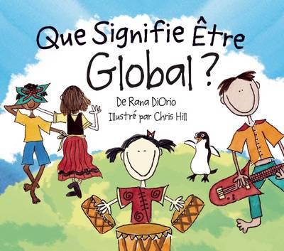 Que Signifie Etre Global? (Hardback)