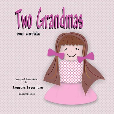 Two Grandmas, Two Worlds (Paperback)