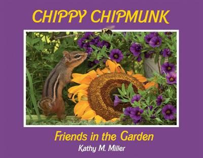 Chippy Chipmunk: Friends in the Garden (Hardback)