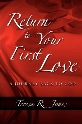Return to Your First Love (Hardback)