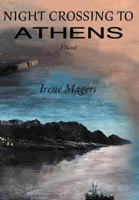 Night Crossing to Athens (Hardback)