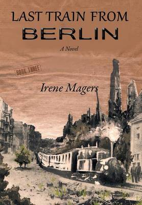 Last Train from Berlin (Hardback)