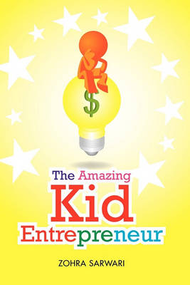 The Amazing Kid Entrepreneur (Paperback)