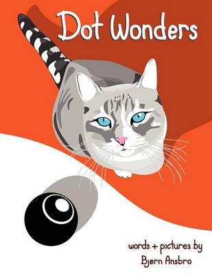 Dot Wonders (Paperback)