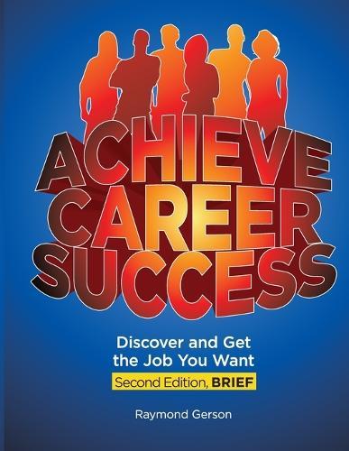 Achieve Career Success, 2e, Brief (Paperback)