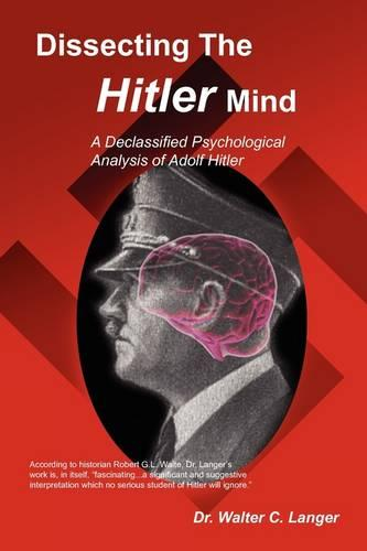 Dissecting The Hitler Mind (Paperback)